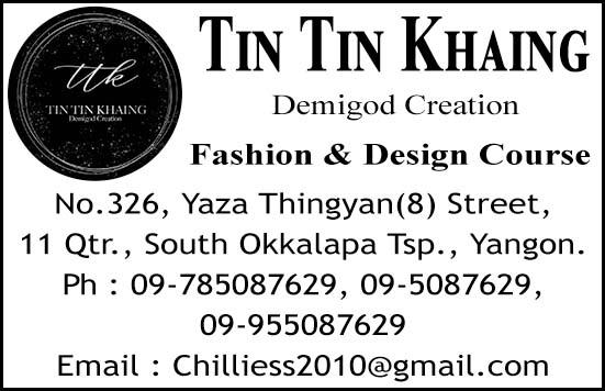 Tin Tin Khaing (Demigod Creation) Fashion & Design Course